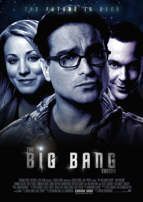 The Big Bang Theory Movie. wouldn't be amazing?. EDEN. Me Gusta (sorry no pic, my computers is being a bitch)