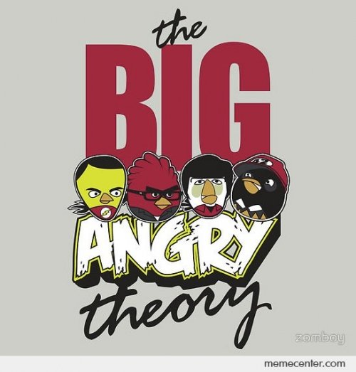 THE BIG ANGRY THEORY. THUMB UP . r, Corn