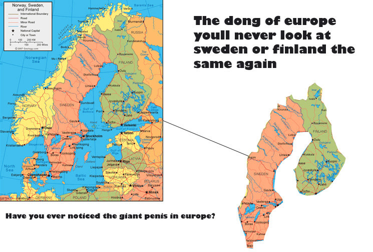 """The Dong of Europe!. anyone else noticed this in geography class before?. lhe dong of omeone yell"""" never look at Sweden or Finland the same again Hana you ever"""