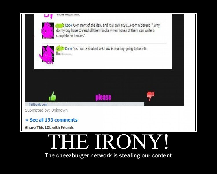 The Irony!. . Bl my butt have to read all mere trunks when names at than ten unite F. Pate! a Just had a [% Share This Let. with Friends The cheezburger network