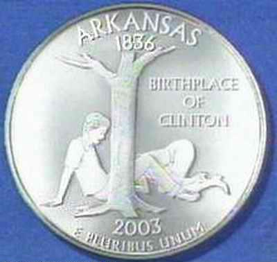 THE ARKANSAS COMMERATIVE QUARTER. .. that's not quite accurate lewinsky was fatter