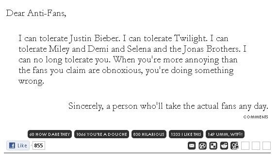 The truth. Seriously, stfu guys. Dear Antiphons, I can ) Biel:: er. I can tolerate Twilight. I can tolerate Miley and Benn and Selena and Cheston's Brothers. I