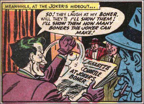 The Joker's boner. . Nll an we amened L' ! HILL NEW?! I' ll .pyi' THEM: mt nun' malt iii (lil,. gif related