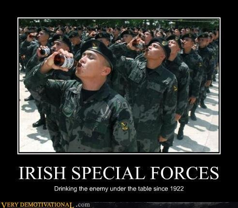 The Irish. Violence doesn't solve anything, so let's get up. IRISH SPECIAL FORCES