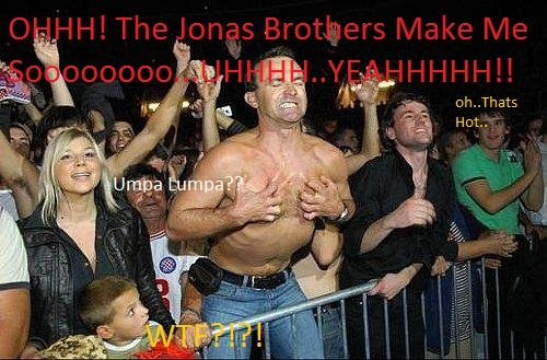 the Jonas Brothers make me soooo. oh yea. . h.. Thata