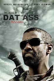 The Book Of Dat Ass. Tags..