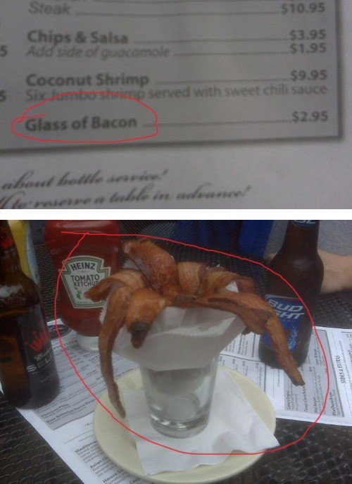 The art of being literal. what did you expect?.. I'm sorry, I was busy drooling because of the bacon.