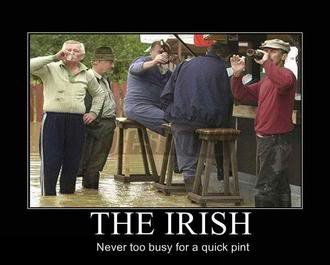 The Irish. Check out my profile if you want Stop on by and say hello . busy for quick pint. Makes me proud to have Irish in me!