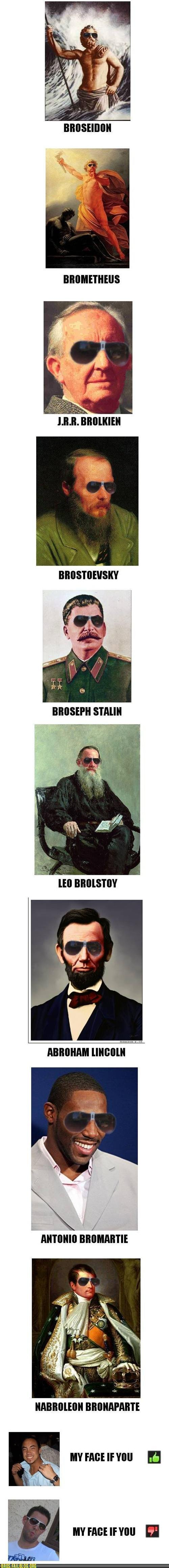 The Brocyclopedia. .. Brodin (too lazy and not skilled enough for sunglasses)