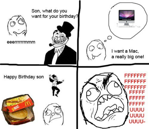 The big one!. . Sun, what do you want for your birthday C) twant a Mac. a really big o' tel.