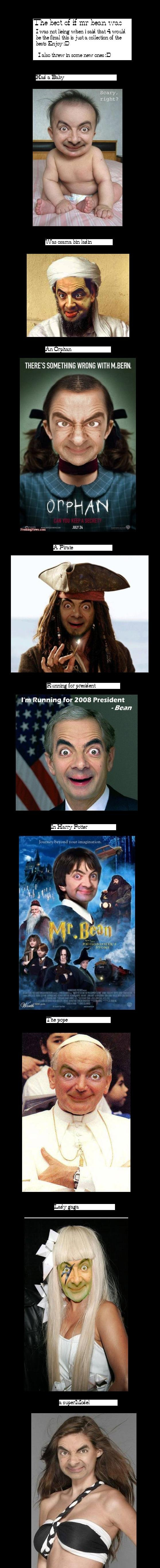 The Best of If Mr Bean Was.. The Last. The best i rrm ban - I also threw in some new ones D Na: mama bin lain THERE' S SOMETHING WRITNG WITH M., BEHN. I' m Runn