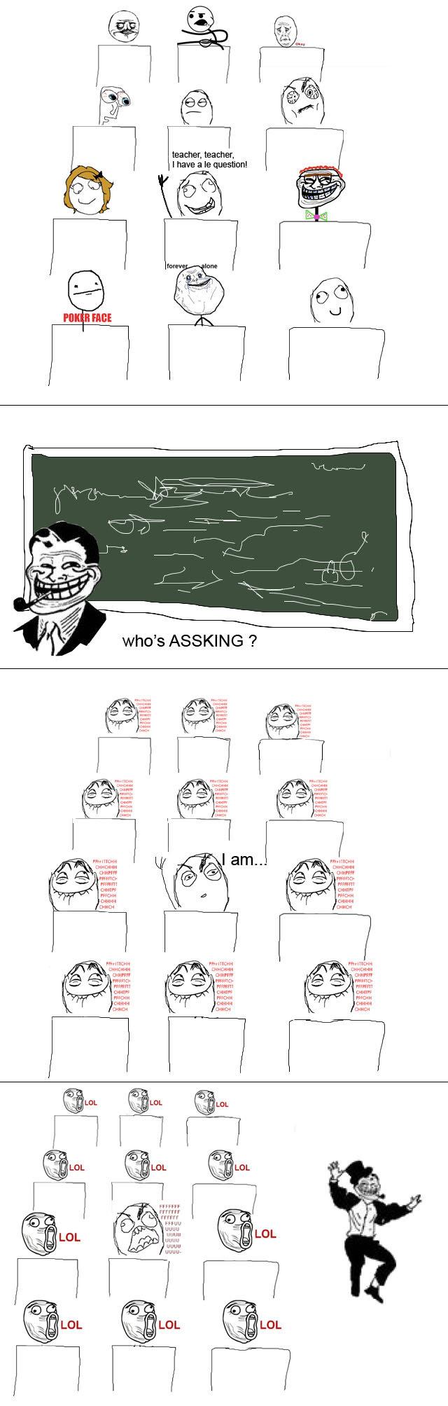 The Ass King. teacher is trolling. ouu usua