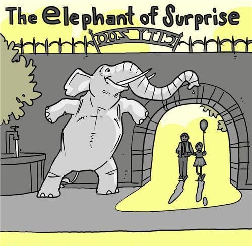 The Elephant. of suprise!.