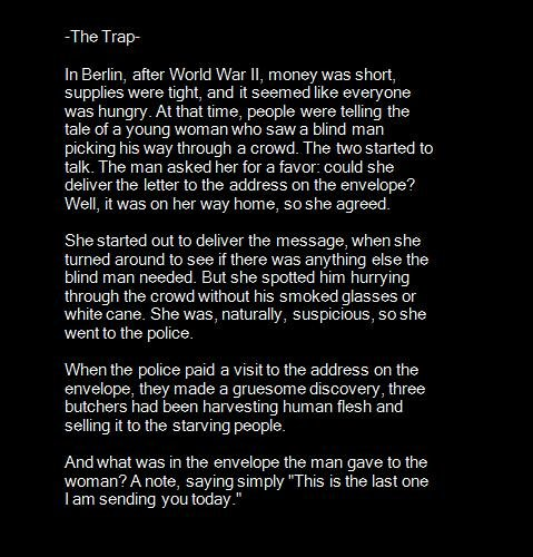 The Trap. . The Trap- In Berlin. after Werld War ll. menee was short. supplies were tight. and it seemed like everyone was hungry. At that time, people were tel