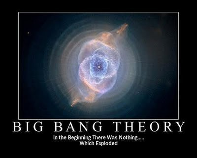 The Big Bang Theory. coment please. BIG BANG THEORY In the Beginning There W s outing-.. Which Explod. yea so it wa- BOOOOMMMM