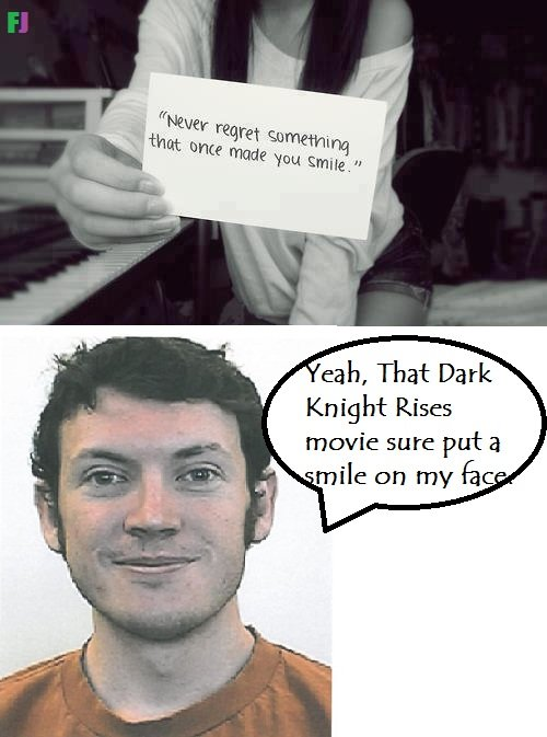 This joke too old?. First of all this is not fully OC, I got the idea for this link, So i have given credit And yes i know the James Holmes joke is very old now