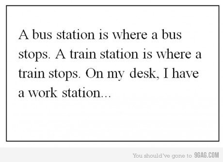 this jung grasshoper, is wisdom. . A bus station's where a bus stops. /t train station is where a train stops. On my desk, I have a work station.... You're even too lazy to remove the site we should ignore watermark <.<