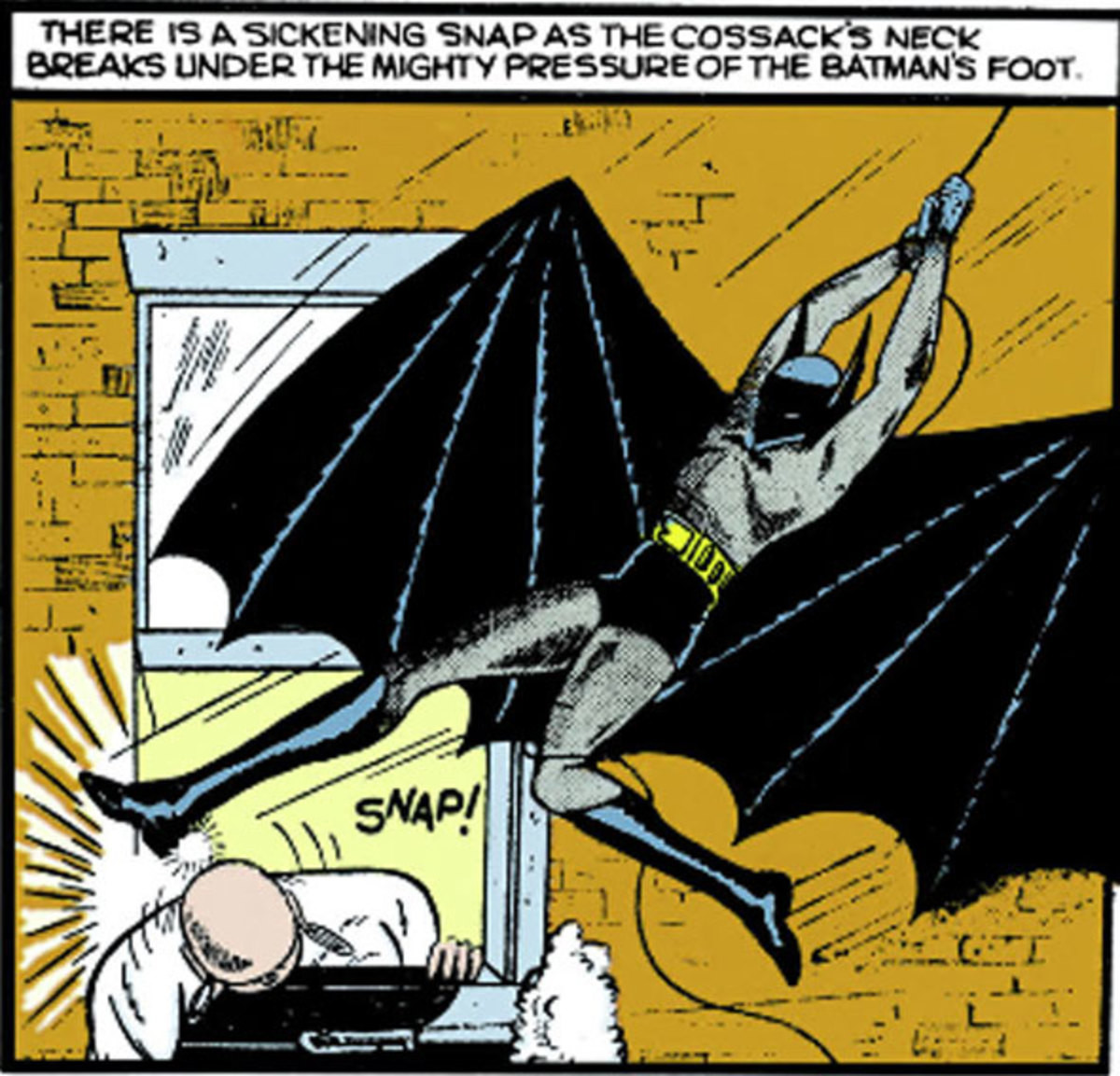 This kills the man. .. Batman has never killed a person, only communists.