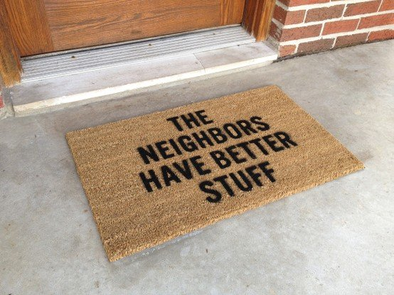 This might be handy. Too bad the other neighbor had the same doormat... It'd have more chance of working if you put it at your back door or near your windows.