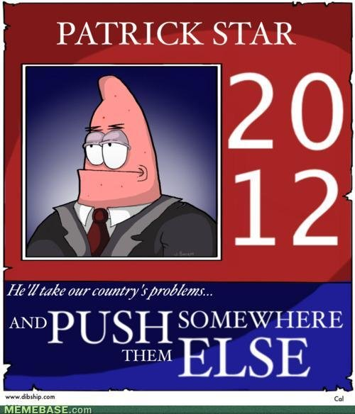 This just might be crazy enough. ...to potato. PATRICK STAR MEMEBASE, team. Even though it's a repost, I found it funny. Until the description