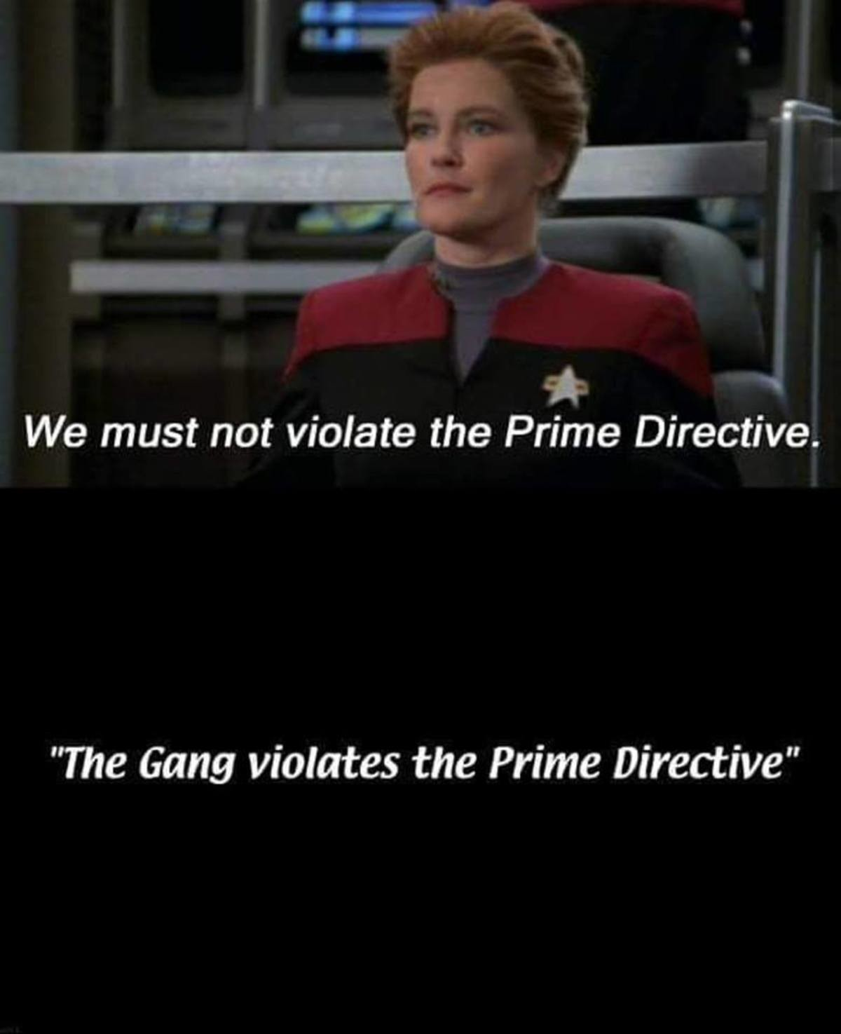 "thou shalt not interfere. .. Honestly tho The prime directive is so stupid because it implies there's some sort of ""Plan"" for the universe that we have to simply submit ourselves"