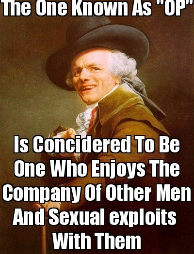 """Though Is True. MHMM. Ttwtt [MIG As """"UP"""" ls / hires To Be one who Enialis The t: ommgg% nii In other Men And sexual exploits With Them"""