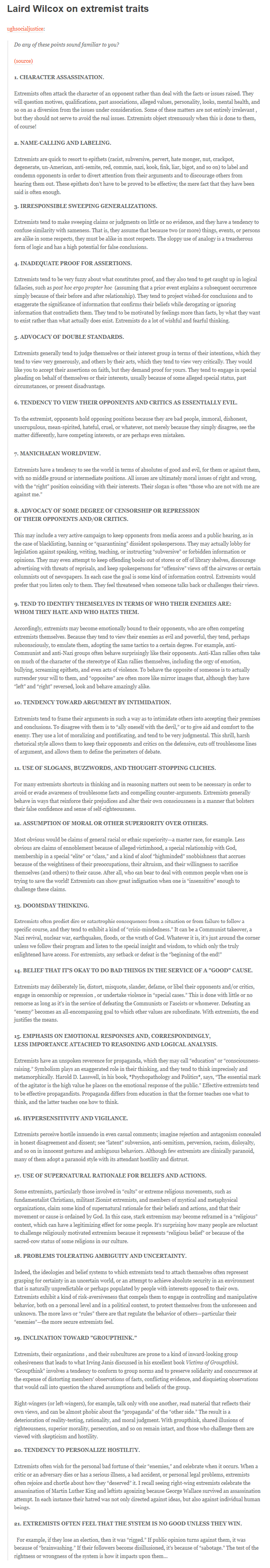 Thought you'd find this interesting. Stolen from socialjusticefail.tumblr.com. Sorry for the really long post.. Laird Wilcox on extremist traits no any ofthose