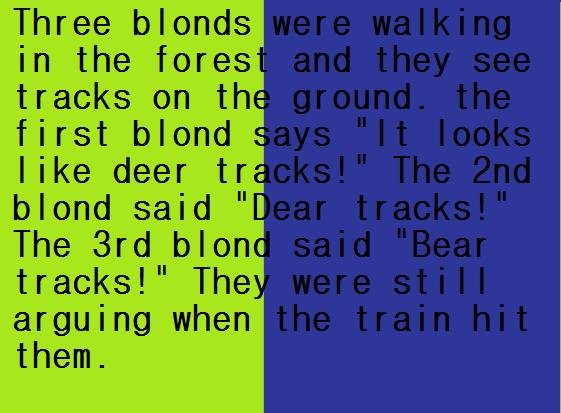 """Three Blonds. please dont just skip. Three blonds in the fores' rlrlrl! tml/! on : first blond - like deer tr. blend said I The rrd 'ard' ltl tree's!"""" The argui"""