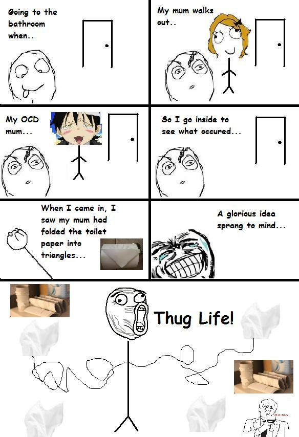 Thug Life. Happened about 5 minutes ago.