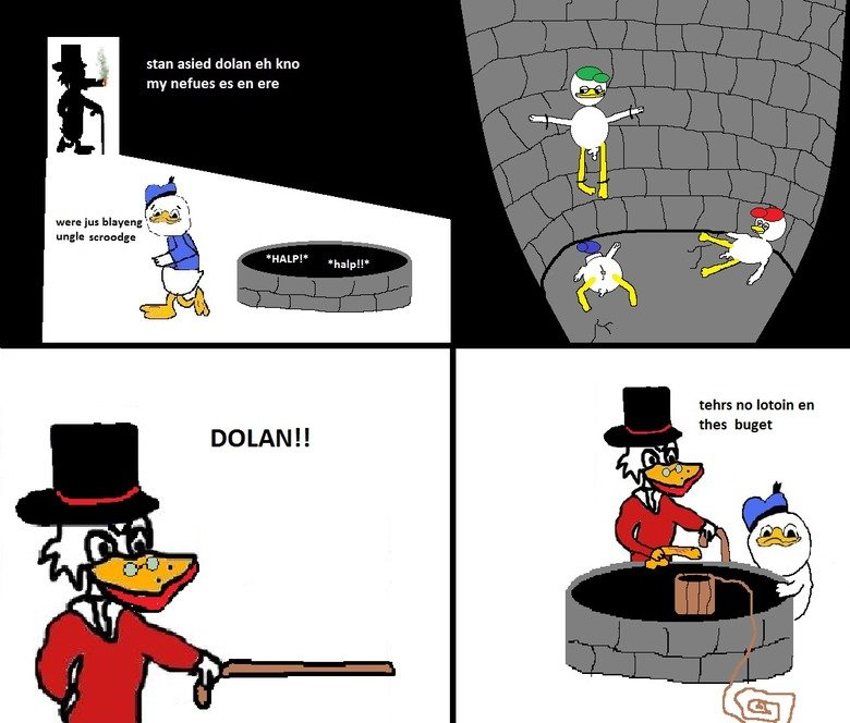 ti ptus teh lotion in teh bakest. . stan assed dolan eh kno my nefoss es en ere were we blairing iti y E. . Angle o tars nu Romain en thee. I love Scrooges beakcoloured dick, the almost impossible to understand typing (Just barely understood it) and the.. no point at the end! :D