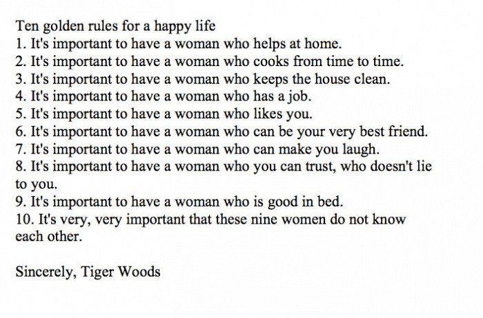 Tiger rules for a happy life. . Ten golden rules for a happy life L It' s important to have a woman who helps at home. A. It' s important to have a woman who co