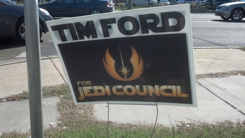 Tim Ford for Jedi Council. Saw this on my way home In Greenville, NC. Credit goes to Tim Ford. May the force be with him... balls to this gentlman