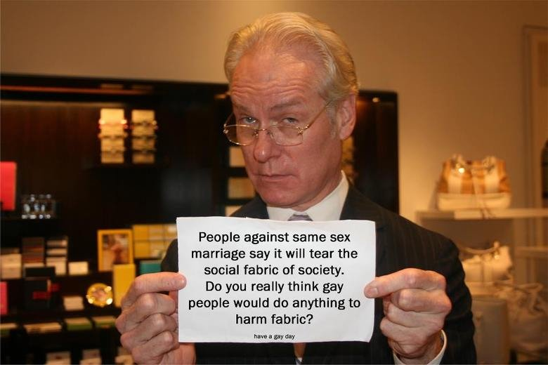 Tim Gunn, you so silly. No hay descripcion.. against same sex marriage say it will tear the menial fabric an moiety. De you really think gay peeple wouid we any