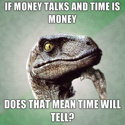 Time. Retoast philosoraptor. If MIEHEN '.. MS MID TIME IS