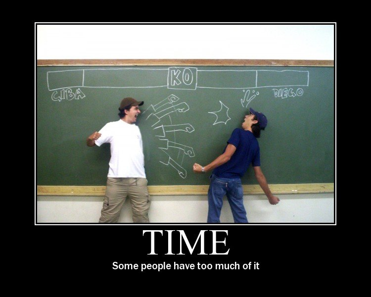 Time. Too much can be awesome. Some people have too much of it. Omg this is awesome xD