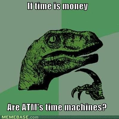 TIME MACHINES YOU SAY. .