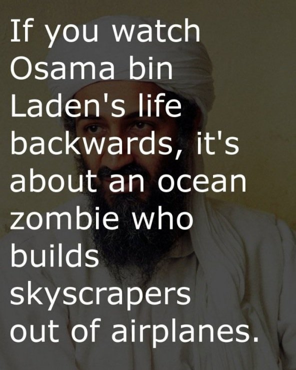 title. . Orianna bin Laden' s life backwards, it' s about an ocean e l/ Vino builds rapers out of airplanes.