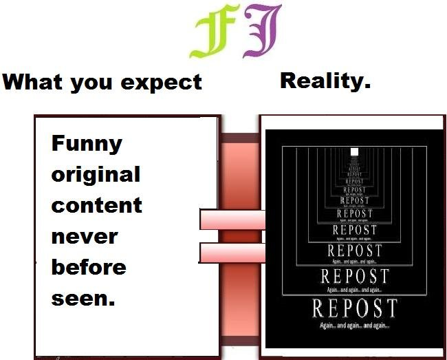 Title. Description. What you expect Reality. Funny original content never before seen.. (__(__ O.<.O -----