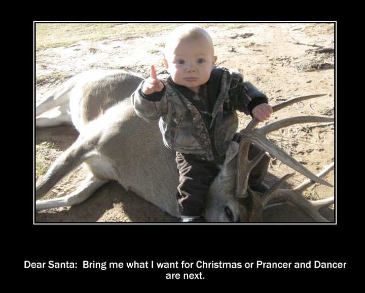 Title. Description. Dear Santa: Bring me what t want for Christmas or Prancer and Dancer are next.. memes. Your doing it wrong!!!!