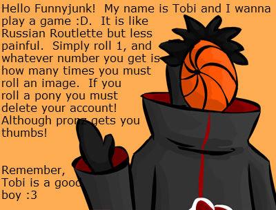 Tobi's Game. Fablablabla.. Tobi is not a good boy! (or at least according to Deidara)
