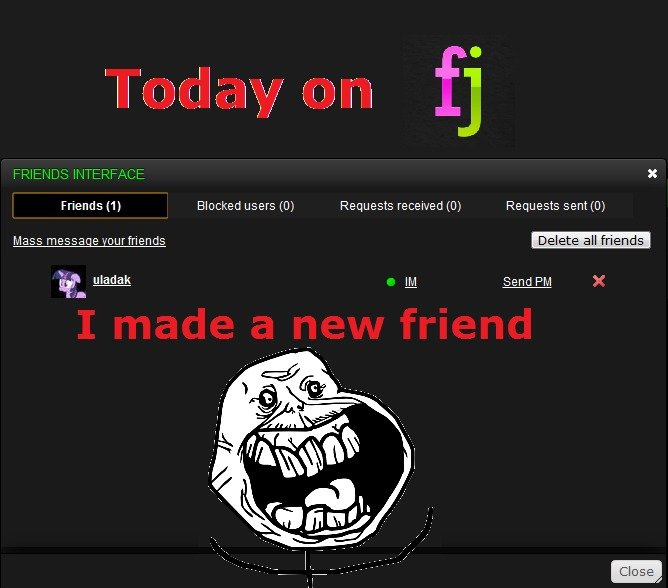 """Today on FunnyJunk. Thank you Uladak ^^ - Though our first meeting was... well... """"Funny"""" :3. Friends :1] Blocked users (O) Requests received (O) Requ"""