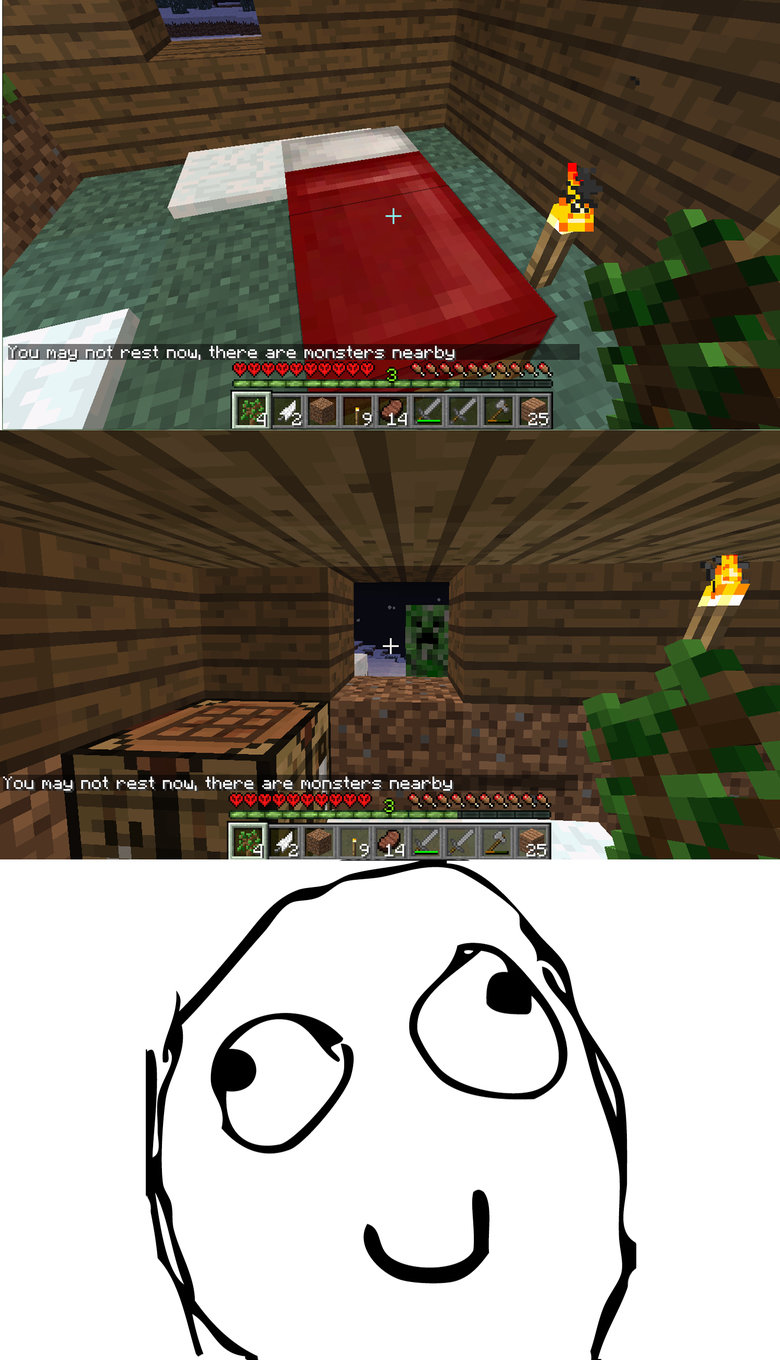 """Today on Minecraft. well ..... man not rest ncmu. there are rm: -nster -_=. near"""" -ha Tou mau not rest Fitful, there are mobsters- b-: 1"""