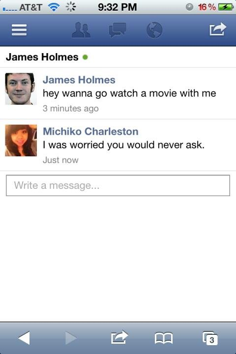 too soon?. . James Helm's I James Holmes hey wanna we watch a movie with me 3 minutes ago Ill Mishikp Charleston I was worried you would never ask. Just new Wri