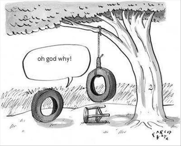 Too Tyred. Source: dumpaday.. He got tired of living