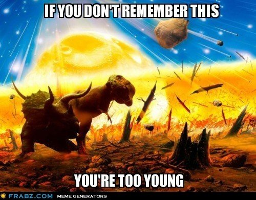 TOO YOUNG. . YOU' RE YOUNG t MUMF. ah yes the good old days...when a T-rex was really top notch...