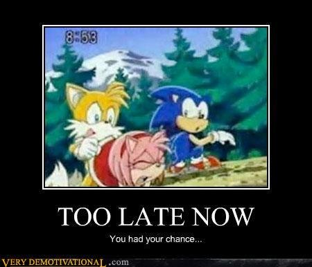 Too slow,sonic. . TOO LATE _l) ifc) Ni/ V haw ) . Cicely. lololopl
