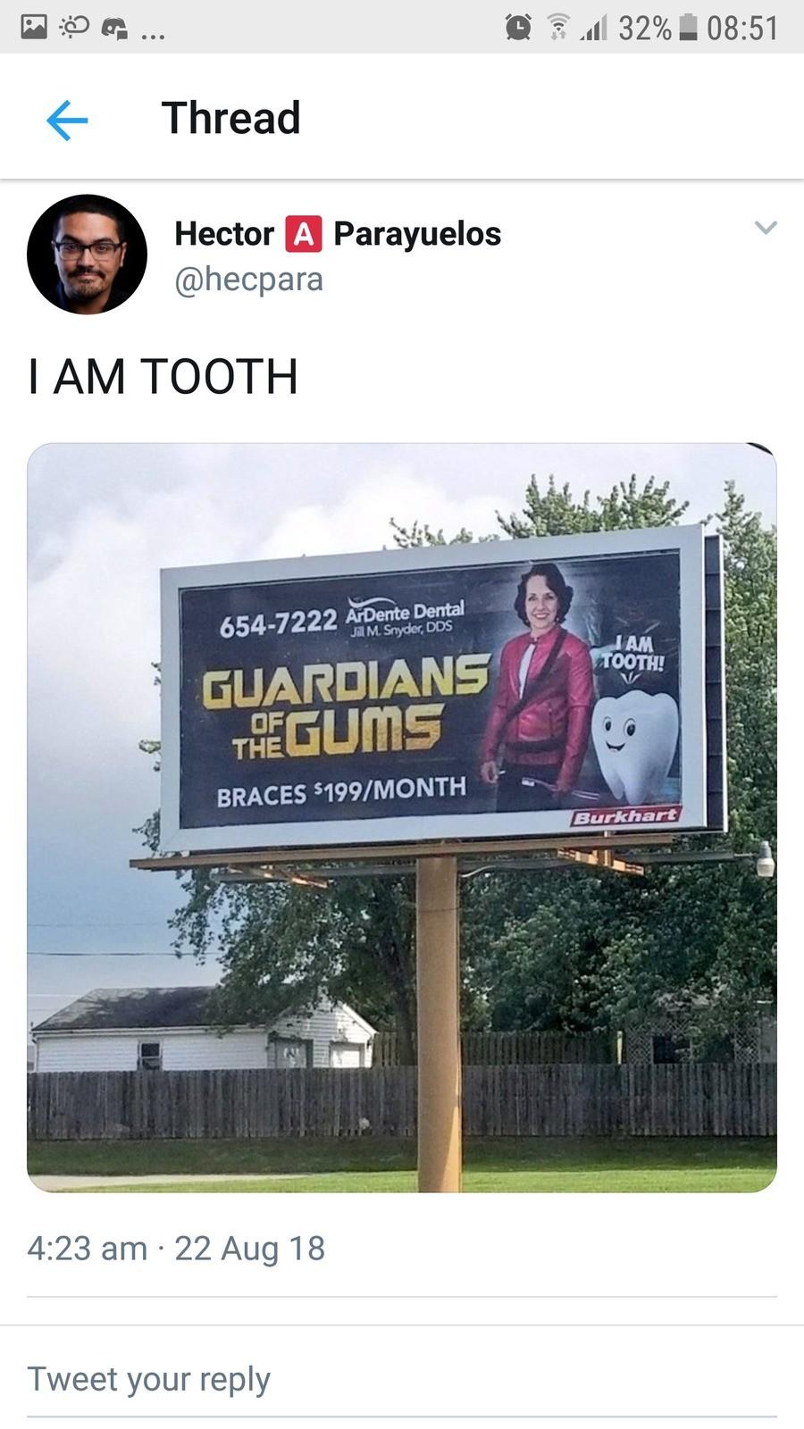 Tooth. .. Dude I've seen that billboard