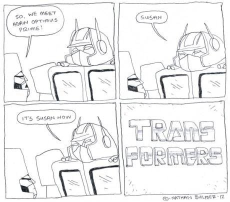 Transformers. Source: r/funny.. i get it lol