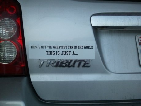 tribute. . THE IS JUST IL.