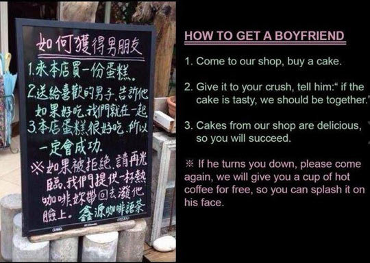 trick to love. . 3. Cakes from our shop are delicious, so you will succeed. If he turns you domm.. please some we will give you a Cup of hot coffee for free. so